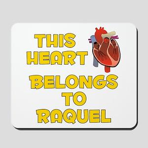 This Heart: Raquel (A) Mousepad