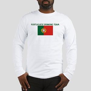 PORTUGUESE DRINKING TEAM Long Sleeve T-Shirt