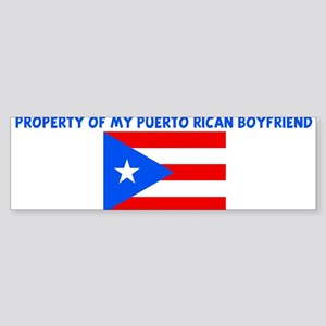 PROPERTY OF MY PUERTO RICAN B Bumper Sticker