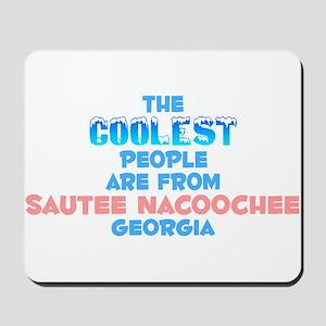 Coolest: Sautee Nacooch, GA Mousepad
