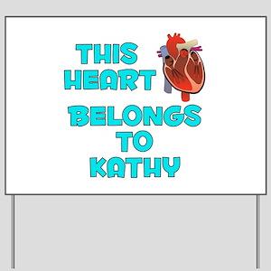 This Heart: Kathy (B) Yard Sign