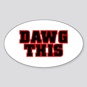 Original DAWG THIS! Oval Sticker