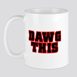 Original DAWG THIS! Mug