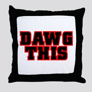 Original DAWG THIS! Throw Pillow