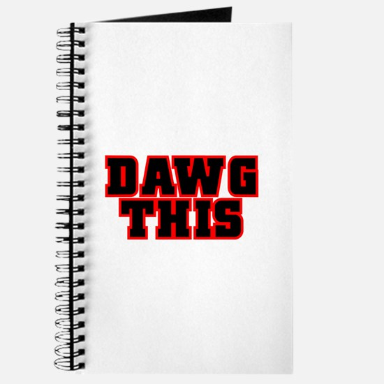 Original DAWG THIS! Journal