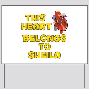 This Heart: Sheila (A) Yard Sign