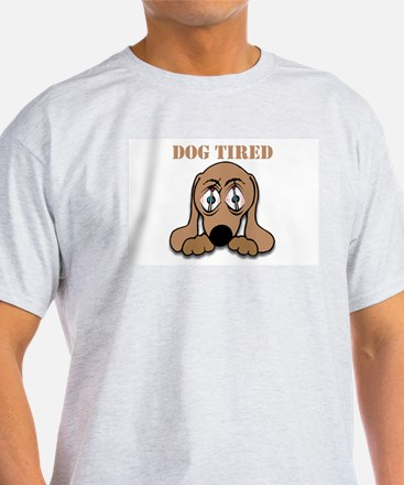 Dog Tired Ash Grey T-Shirt