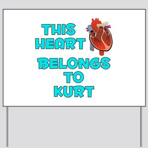 This Heart: Kurt (B) Yard Sign