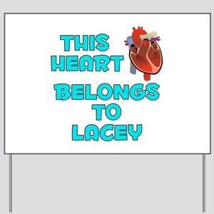 This Heart: Lacey (B) Yard Sign