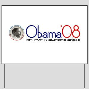 """""""Obama Believe In America"""" Yard Sign"""