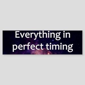 Perfect Timing Bumper Sticker