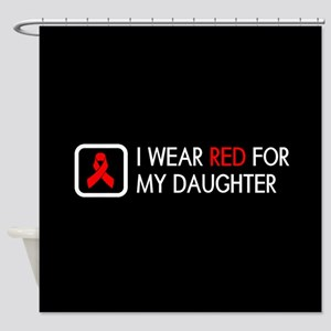 Red Ribbon: Red for my Daughter Shower Curtain