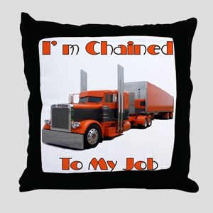 I'm Chained To My Job Throw Pillow