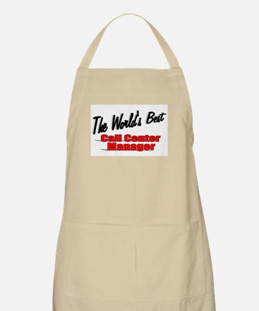 """The World's Best Call Center Manager"" BBQ Apron"