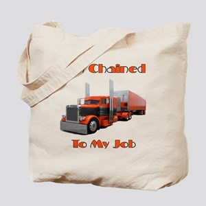 I'm Chained To My Job Tote Bag