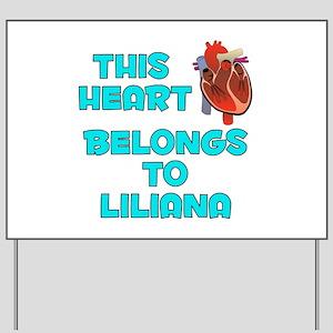 This Heart: Liliana (B) Yard Sign