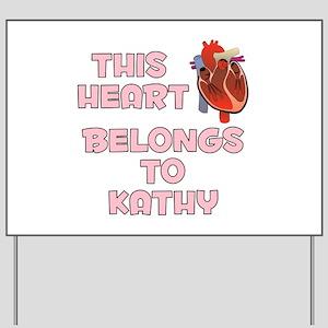 This Heart: Kathy (C) Yard Sign