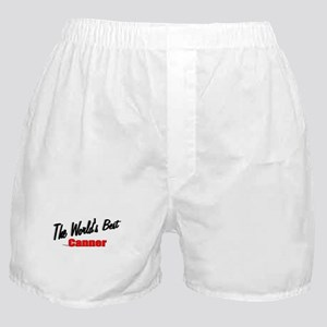 """The World's Best Canner"" Boxer Shorts"