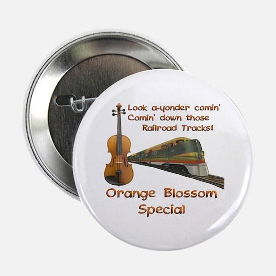 "Orange Blossom Special 2.25"" Button"