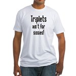 Triplets Ain't For Sissies - Men's Fitted T-Shirt