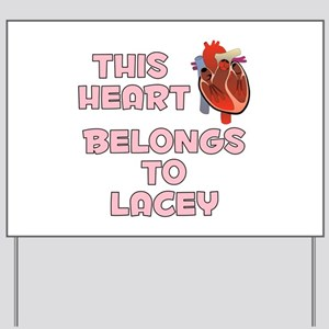 This Heart: Lacey (C) Yard Sign