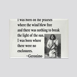 Geronimo Quote Rectangle Magnet