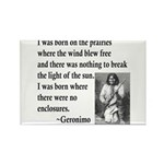 Geronimo Quote Rectangle Magnet (100 pack)