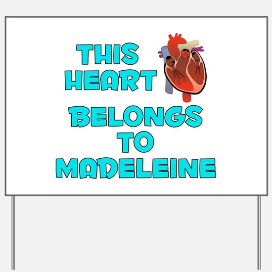 This Heart: Madeleine (B) Yard Sign