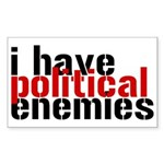 I Have Political Enemies Sticker (Rectangle)