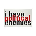 I Have Political Enemies Rectangle Magnet