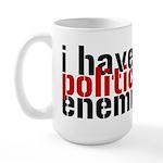 I Have Political Enemies Large Mug