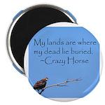 Crazy Horse Quote Magnet