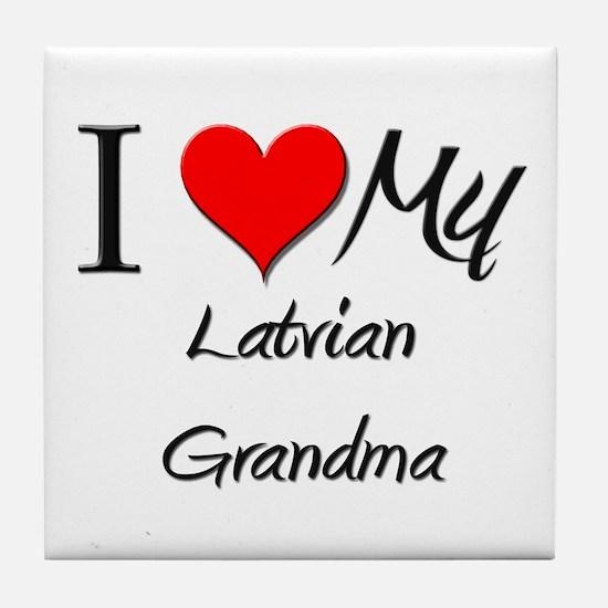 I Heart My Latvian Grandma Tile Coaster