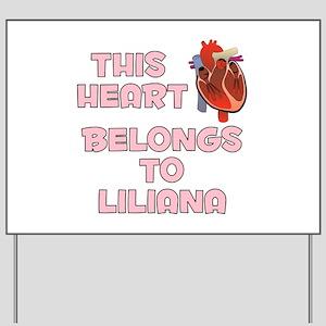 This Heart: Liliana (C) Yard Sign