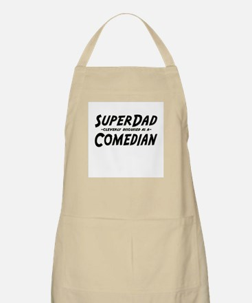 """""""SuperDad cleverly disguised as a Comedian"""" BBQ Ap"""