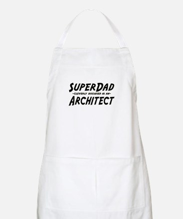 """""""SuperDad cleverly disguised as an Architect"""" BBQ"""