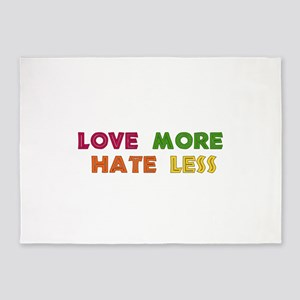 Love More Hate Less 5'x7'Area Rug