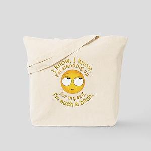 Such a Bitch Tote Bag