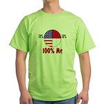 100% Me Green T-Shirt