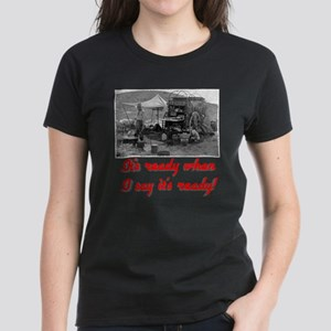 "Red ""When I say"" Women's Dark T-Shirt"
