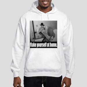 Make yourself at home. Hooded Sweatshirt