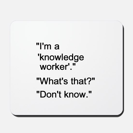 Knowledge Worker Mousepad