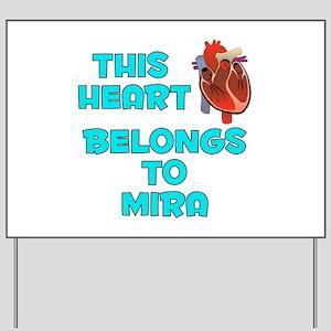 This Heart: Mira (B) Yard Sign