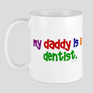 My Daddy Is A Dentist (PR) Mug