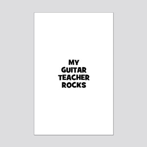 my guitar teacher rocks Mini Poster Print
