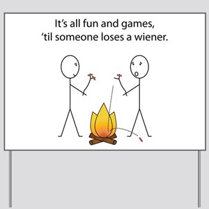 Its All Fun and Games Yard Sign