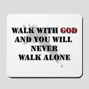 Walk With God Mousepad