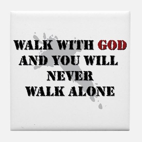 Walk With God Tile Coaster