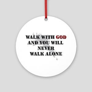 Walk With God Round Ornament