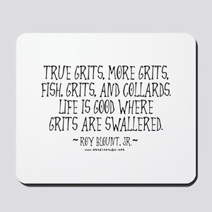 Grits Swallered Mousepad